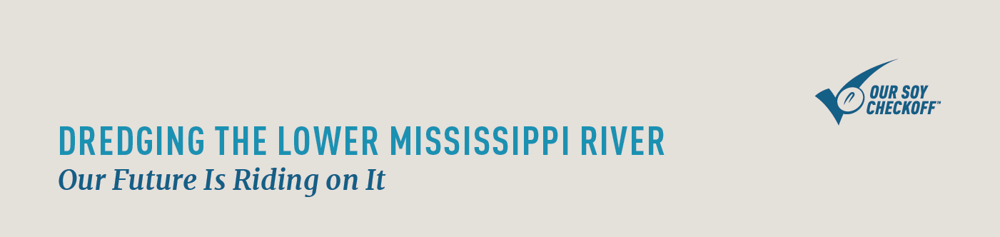 Dredging the lower Mississippi River: our future is riding on it