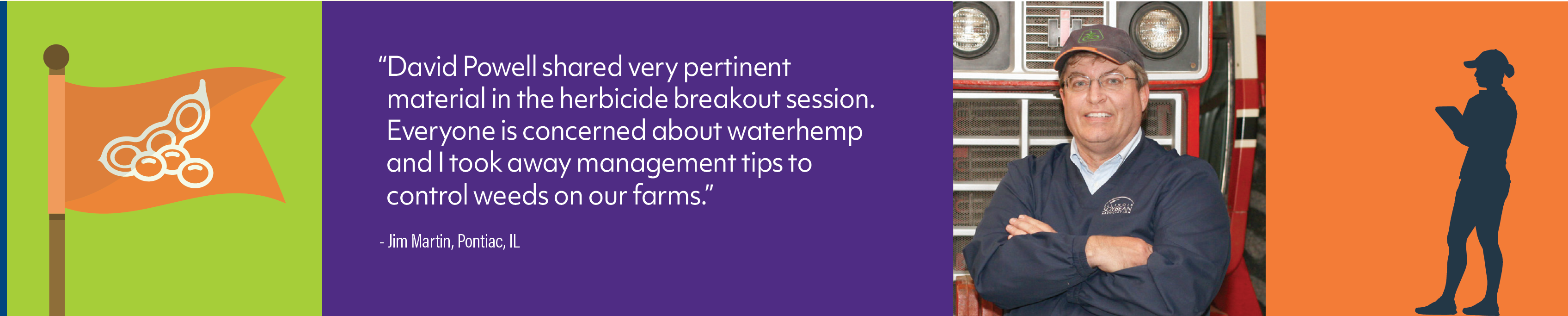 """David Powell shared very pertinent material in the herbicide breakout session. Everyone is concerned about waterhemp and I took away management tips to control weeds on our farms."""